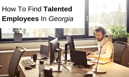 How To Find Talented Employees In Georgia