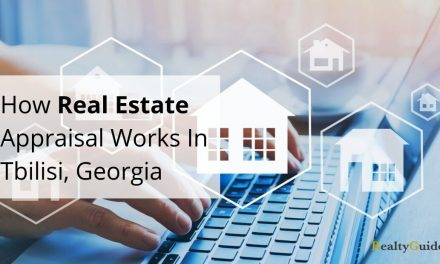 How Real Estate Appraisal Works In Tbilisi, Georgia