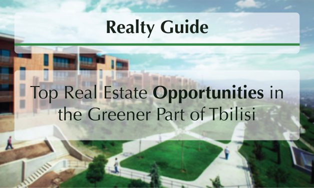 Top Real Estate Opportunities in the Greener Part of Tbilisi