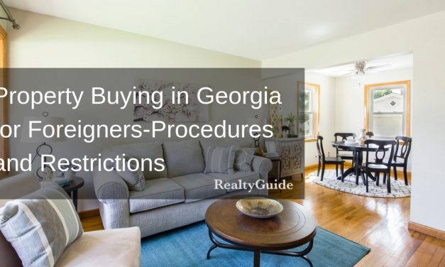 Property Buying in Georgia for Foreigners – Procedures and Restrictions