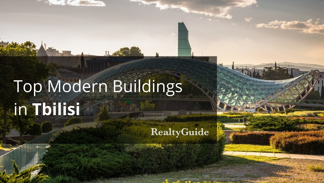 Top Modern Buildings In Tbilisi