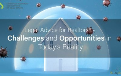 Legal Advice for Realtors® – Challenges and Opportunities in Today's Reality